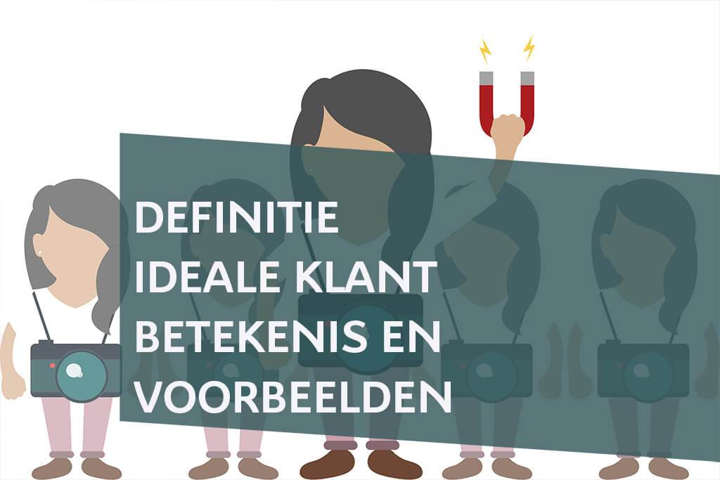 definitie ideale klant