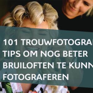 Bruiloften fotograferen 101 trouwfotografie tips